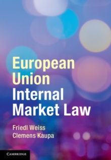 European Union Internal Market Law, Paperback / softback Book