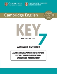 KET Practice Tests : Cambridge English Key 7 Student's Book without Answers: Authentic Examination Papers from Cambridge English Language Assessment, Paperback / softback Book