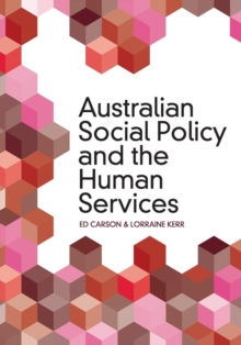 Australian Social Policy and the Human Services, Paperback Book