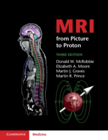 MRI from Picture to Proton, Paperback / softback Book