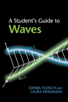 A Student's Guide to Waves, Paperback Book