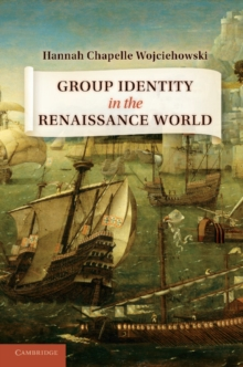 Group Identity in the Renaissance World, Paperback / softback Book