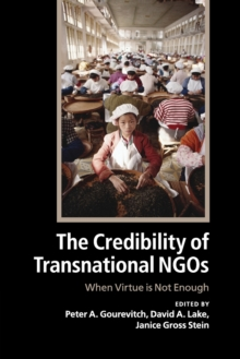 The Credibility of Transnational NGOs : When Virtue is Not Enough, Paperback Book