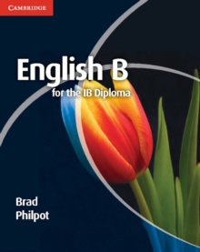 English B for the IB Diploma Coursebook, Paperback Book