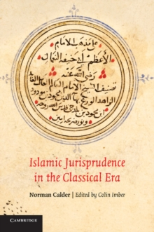 Islamic Jurisprudence in the Classical Era, Paperback / softback Book