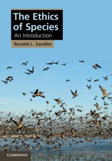 The Ethics of Species : An Introduction, Paperback Book