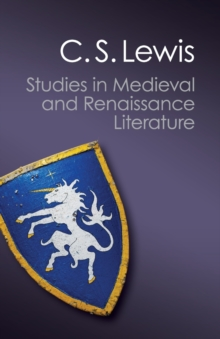 Canto Classics : Studies in Medieval and Renaissance Literature, Paperback / softback Book