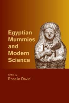 Egyptian Mummies and Modern Science, Paperback / softback Book