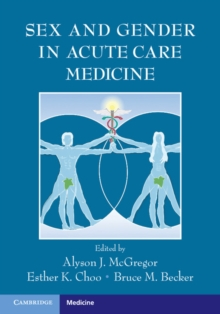 Sex and Gender in Acute Care Medicine, Paperback / softback Book