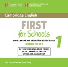 FCE Practice Tests : Cambridge English First for Schools 1 for Revised Exam from 2015 Audio CDs (2): Authentic Examination Papers from Cambridge English Language Assessment, CD-Audio Book