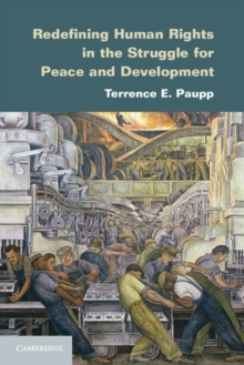 Redefining Human Rights in the Struggle for Peace and Development, Paperback / softback Book
