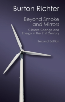 Canto Classics : Beyond Smoke and Mirrors: Climate Change and Energy in the 21st Century, Paperback / softback Book