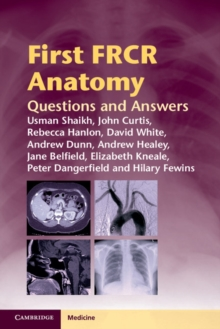 First FRCR Anatomy : Questions and Answers, Paperback Book