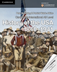 Cambridge International AS Level History of the USA 1840-1941 Coursebook, Paperback / softback Book