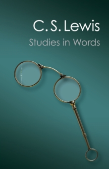 Canto Classics : Studies in Words, Paperback / softback Book