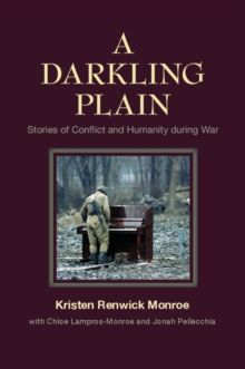 A Darkling Plain : Stories of Conflict and Humanity during War, Paperback / softback Book