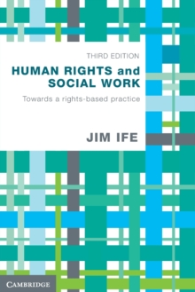 Human Rights and Social Work : Towards Rights-Based Practice, Paperback Book