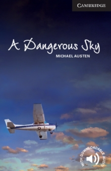 A Dangerous Sky Level 6 Advanced, Paperback / softback Book