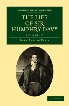 The Life of Sir Humphry Davy 2 Volume Set, Mixed media product Book