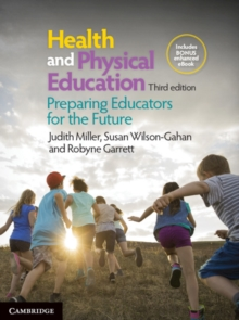 Health and Physical Education : Preparing Educators for the Future, Mixed media product Book