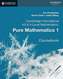 Cambridge International AS & A Level Mathematics: Pure Mathematics 1 Coursebook, Paperback / softback Book
