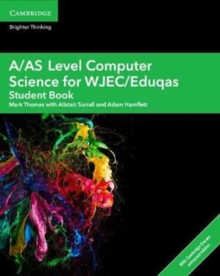 A/AS Level Computer Science for WJEC/Eduqas Student Book with Cambridge Elevate Enhanced Edition (2 Years), Mixed media product Book