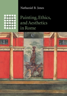 Painting, Ethics, and Aesthetics in Rome, Hardback Book