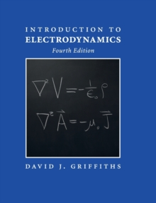 Introduction to Electrodynamics, Hardback Book