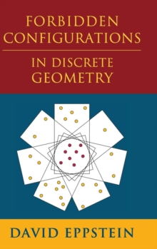 Forbidden Configurations in Discrete Geometry, Hardback Book