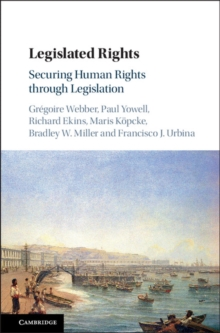 Legislated Rights : Securing Human Rights through Legislation, Hardback Book