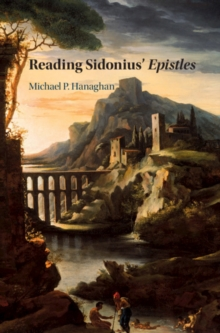 Reading Sidonius' Epistles, Hardback Book