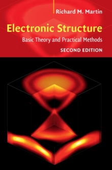 Electronic Structure : Basic Theory and Practical Methods, Hardback Book