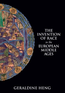 The Invention of Race in the European Middle Ages, Paperback / softback Book
