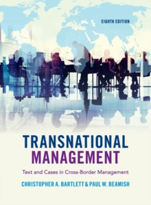 Transnational Management : Text and Cases in Cross-Border Management, Paperback Book