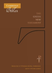 The Greek New Testament, Brown Cowhide TH518:NT : Produced at Tyndale House, Cambridge, Leather / fine binding Book