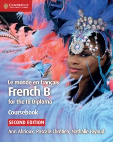 Le monde en francais Coursebook : French B for the IB Diploma, Paperback / softback Book