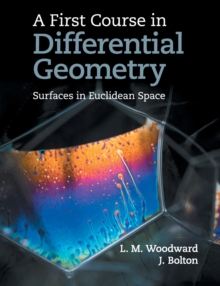 A First Course in Differential Geometry : Surfaces in Euclidean Space, Paperback / softback Book