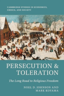 Persecution and Toleration : The Long Road to Religious Freedom, Paperback / softback Book