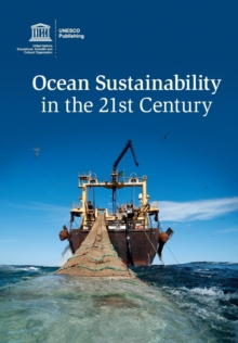 Ocean Sustainability in the 21st Century, Paperback / softback Book