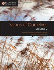 Songs of Ourselves: Volume 2 : Cambridge Assessment International Education Anthology of Poetry in English, Paperback / softback Book