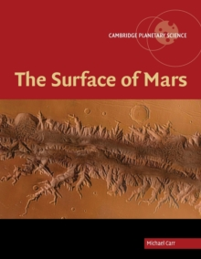 Cambridge Planetary Science : The Surface of Mars Series Number 6, Paperback / softback Book