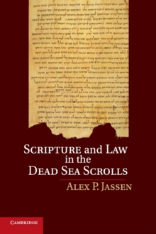 Scripture and Law in the Dead Sea Scrolls, Paperback / softback Book