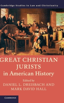Great Christian Jurists in American History, Hardback Book