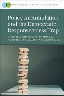 Policy Accumulation and the Democratic Responsiveness Trap, Hardback Book