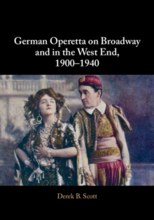 German Operetta on Broadway and in the West End, 1900-1940, Hardback Book