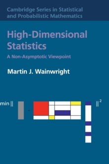 High-Dimensional Statistics : A Non-Asymptotic Viewpoint, Hardback Book