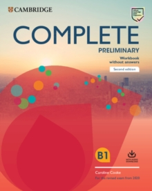 Complete Preliminary Workbook without Answers with Audio Download : For the Revised Exam from 2020, Mixed media product Book