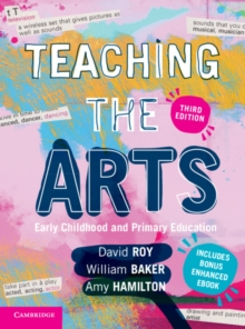 Teaching the Arts : Early Childhood and Primary Education, Mixed media product Book