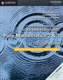Cambridge International AS & A Level Mathematics Pure Mathematics 2 and 3 Coursebook with Cambridge Online Mathematics (2 Years), Mixed media product Book