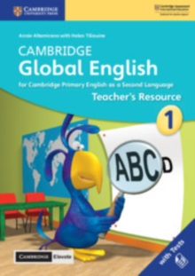Cambridge Global English Stage 1 Teacher's Resource with Cambridge Elevate : for Cambridge Primary English as a Second Language, Mixed media product Book